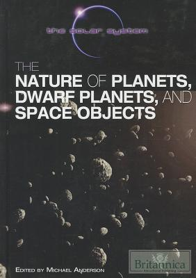 The-Nature-of-Planets-Dwarf-Planets-and-Space-Objects