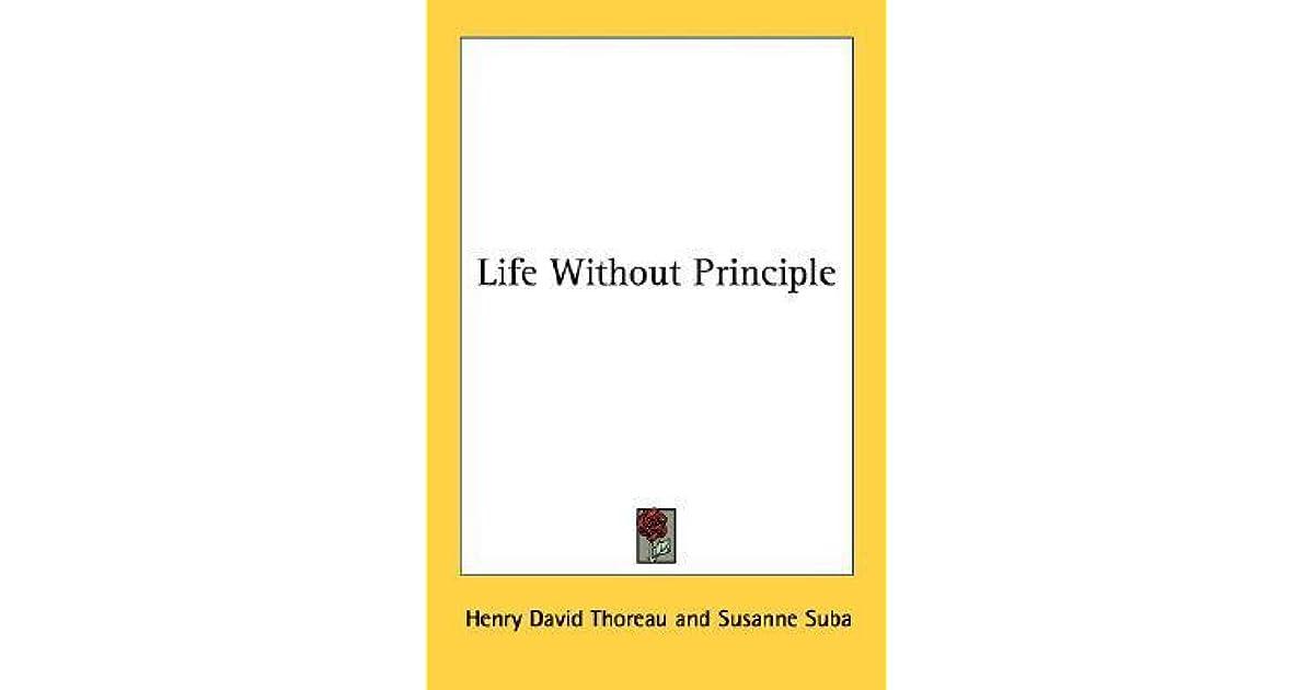 life without principle thoreau summary