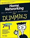 Home Networking All-In-One Desk Reference for Dummies by Eric Geier