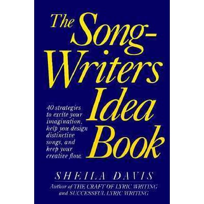 The Songwriters Idea Book By Sheila Davis