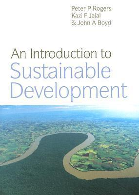 An Introduction to Sustainable Development (Volume 7), 4 edition