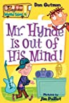 Mr. Hynde Is Out of His Mind! (My Weird School, #6)