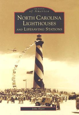 North Carolina Lighthouses and Lifesaving Stations