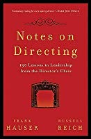 Notes on Directing: 130 Lessons in Leadership from the Director's Chair