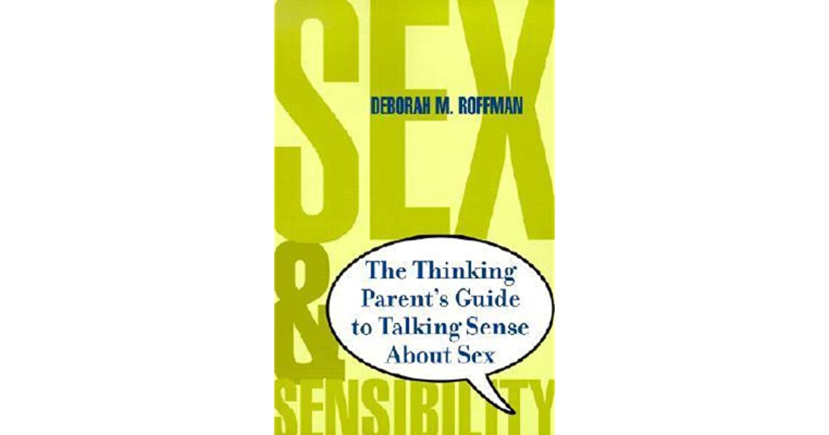 Guide parent sense sensibility sex sex talking thinking