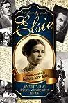 Elsie: Adventures of an Arizona Schoolteacher 1913-1916