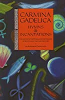Carmina Gadelica: Hymns and Incantations from the Gaelic