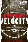 Escape Velocity: ...