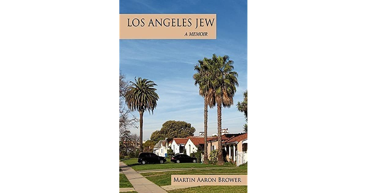 Los Angeles Jew: A Memoir
