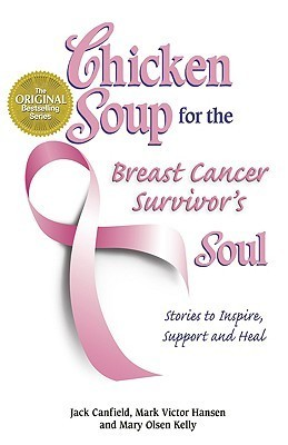 chicken soup for the breast cancer survivors soul