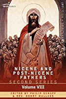 Nicene and Post-Nicene Fathers: Second Series, Volume 8 - Basil: Letters and Select Works