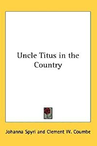 Uncle Titus in the Country
