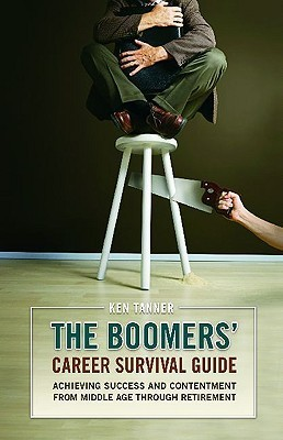 The-Boomers-Career-Survival-Guide-Achieving-Success-and-Contentment-from-Middle-Age-through-Retirement-