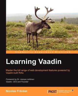 Learning Vaadin by Nicolas Frankel