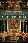 A Bitter Trial: Evelyn Waugh & John Cardinal Heenan on the Liturgical Changes