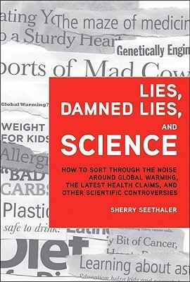 Lies- Damned Lies- and Science