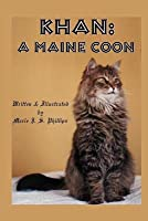 Khan: A Maine Coon