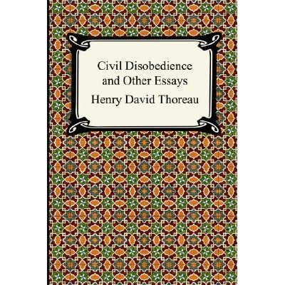 Civil Disobedience And Other Essays By Henry David Thoreau  Essay On Healthy Living also Science And Technology Essay Topics  Help To Do My Assignment