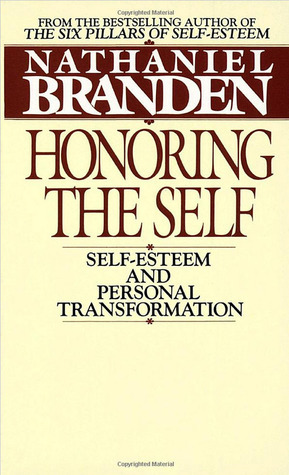 Honoring the Self Self-Esteem