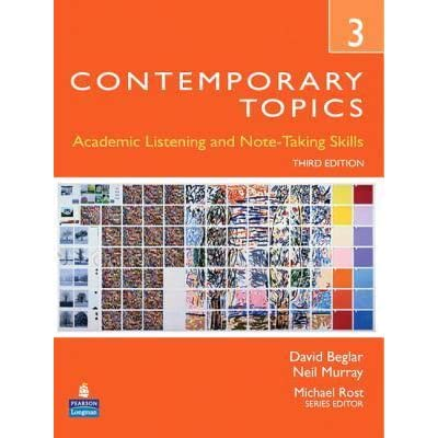 Contemporary topics 3 academic listening and note taking skills by contemporary topics 3 academic listening and note taking skills by david beglar fandeluxe Image collections