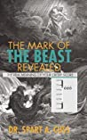 The Mark of the Beast Revealed by Spart A. Cuss