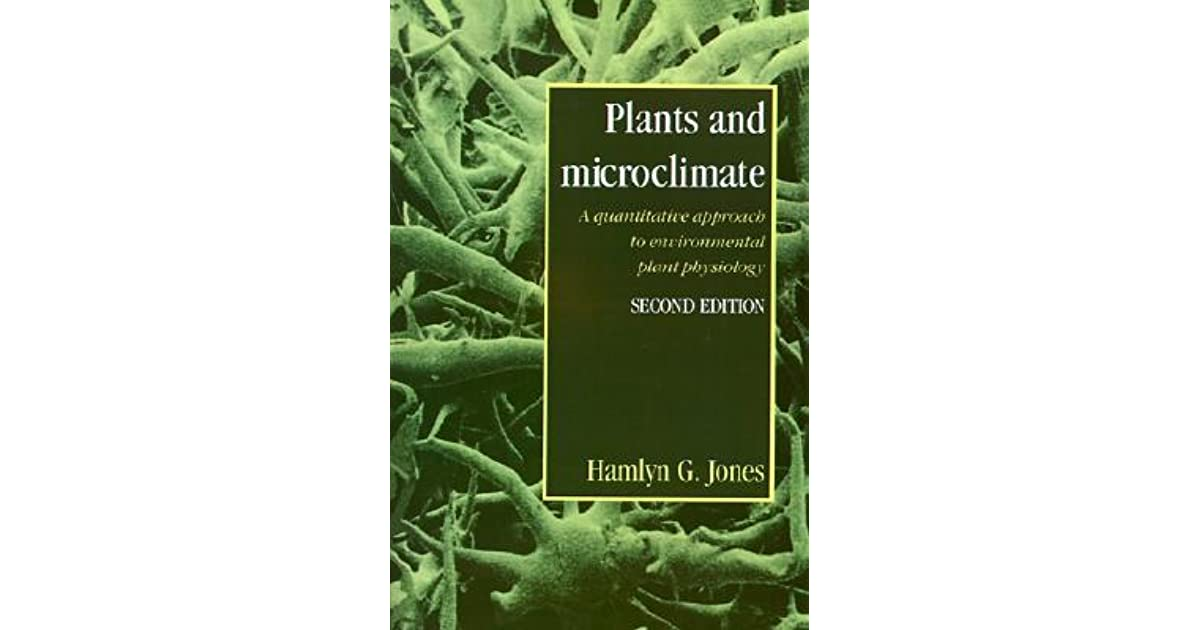Plants and Microclimate: A Quantitative Approach to