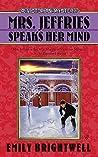 Mrs. Jeffries Speaks Her Mind (Mrs. Jeffries, #27)