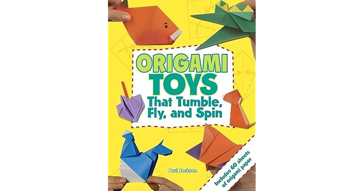 Origami toys that tumble fly and spin with origami paper by origami toys that tumble fly and spin with origami paper by paul jackson fandeluxe Choice Image