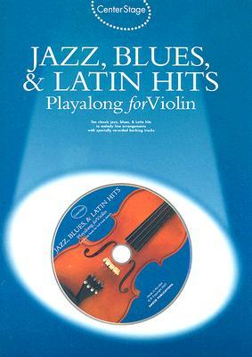 Jazz, Blues & Latin Hits Playalong for Violin [With Audio CD