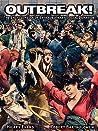 Outbreak! The Encyclopedia of Extraordinary Social Behavior by Hilary Evans