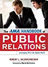 The AMA Handbook of Public Relations