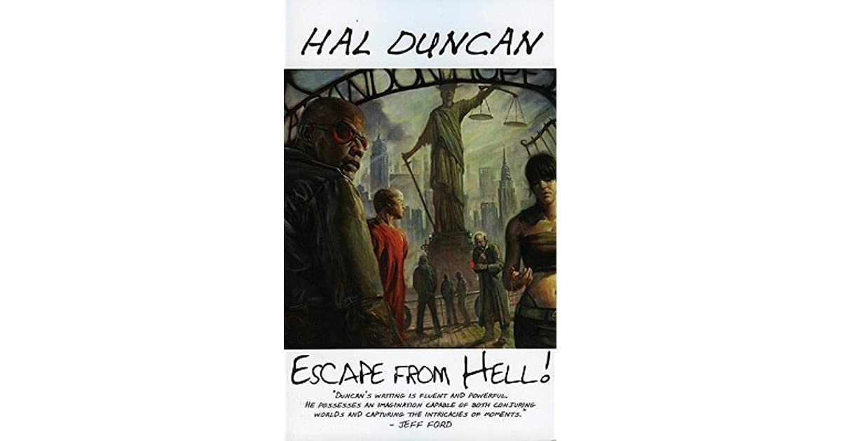 Escape From Hell By Hal Duncan