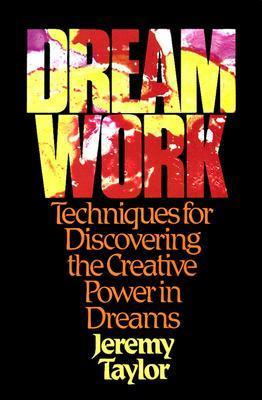 Dream Work Techniques for Discovering