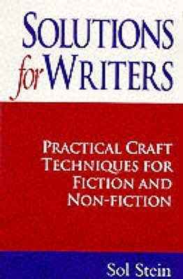 Solutions for Writers: Practical Craft Techniques for Fiction and Non-fiction