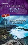 Darkwood Manor (Shivers, #4)
