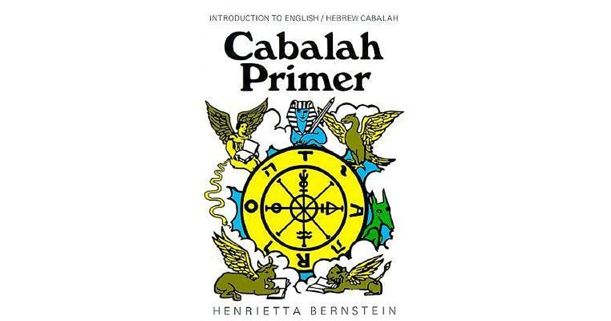 Cabalah Primer: Introduction to English/Hebrew Cabalah by