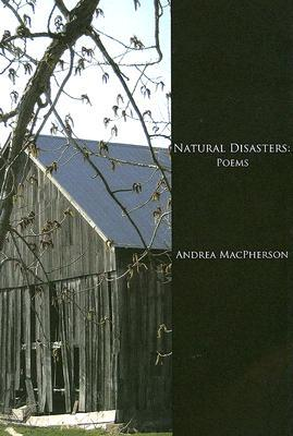 Natural Disasters: Poems