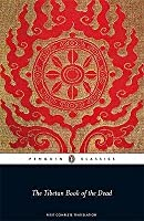 The Tibetan Book of the Dead: The Great Liberation by Hearing in the Intermediate States