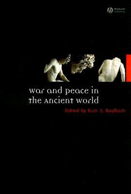 War and Peace in the Ancient World