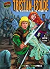 Tristan & Isolde: The Warrior and the Princess [a British Legend]