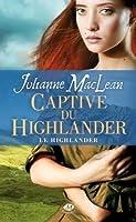 La captive du Highlander (Le Highlander, #1)