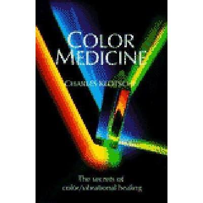 color medicine the secrets of color vibrational healing