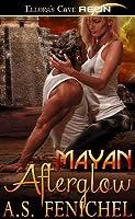 Mayan Afterglow