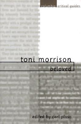 Toni Morrison: Beloved: Essays, Articles, Reviews