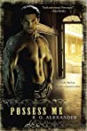 Possess Me (Bone Daddy #1)