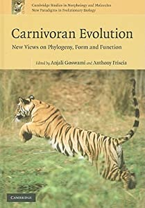 Carnivoran Evolution: New Views on Phylogeny, Form, and Function