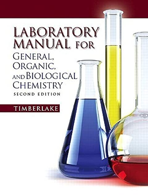 lab manual for general organic and biological chemistry by karen c rh goodreads com
