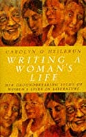 Writing A Woman's Life