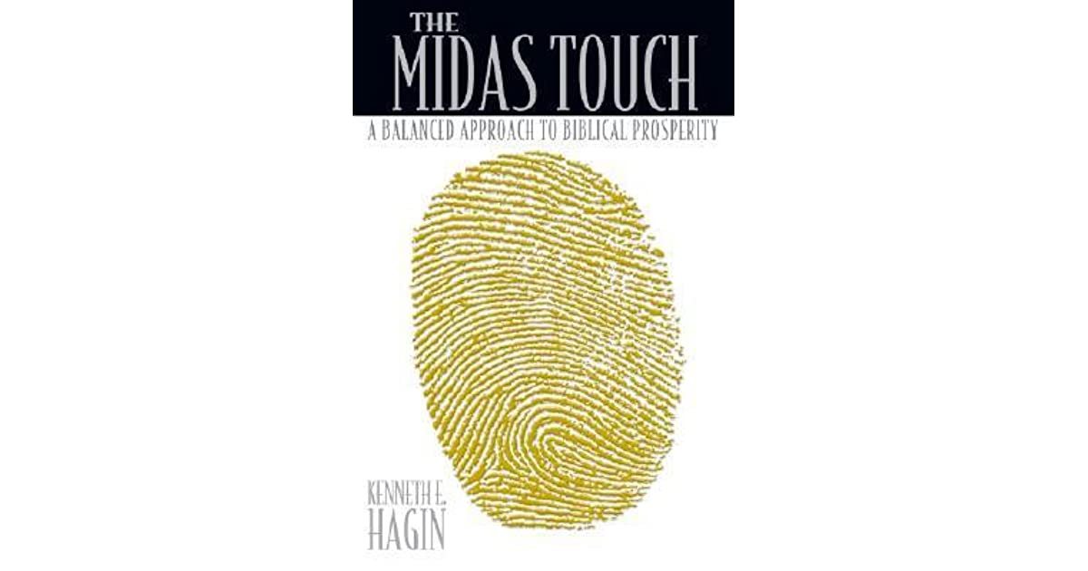 The Midas Touch A Balanced Approach To Biblical Prosperity By