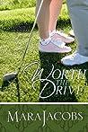 Worth the Drive (The Worth, #2)
